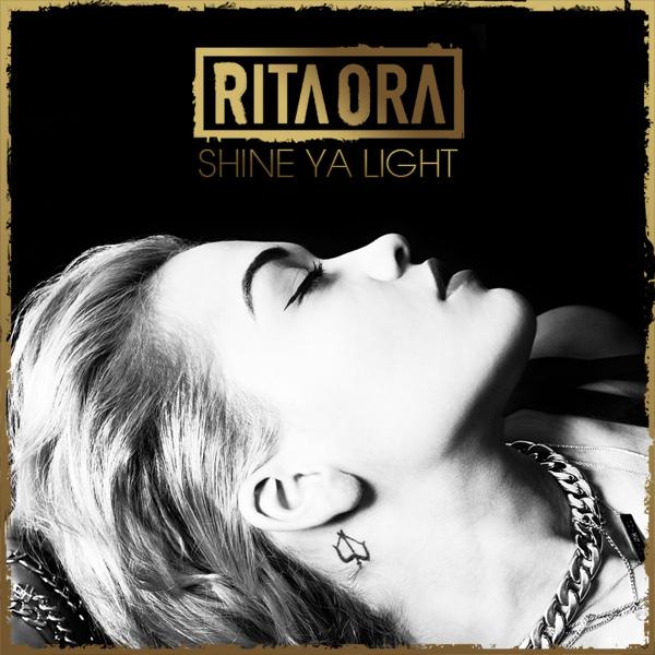 Rita Ora - Shine ya light Lyrics - YouTube