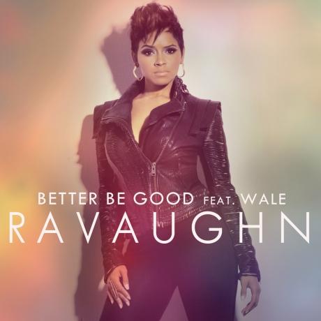 ravaughn-better-be-good-wale