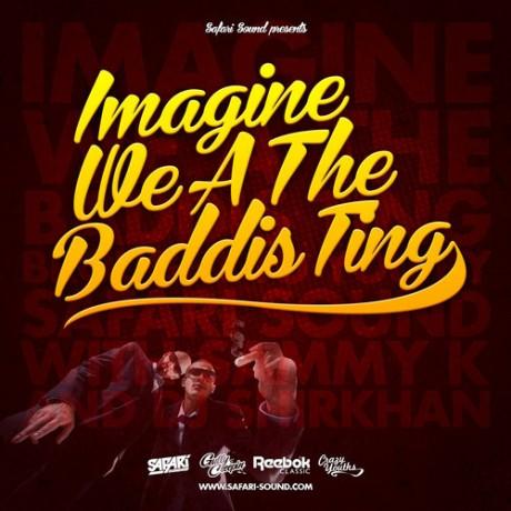 imagine-we-a-the-baddis-ting