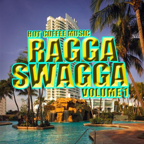 hot-coffee-music-ragga-swagga-volume1
