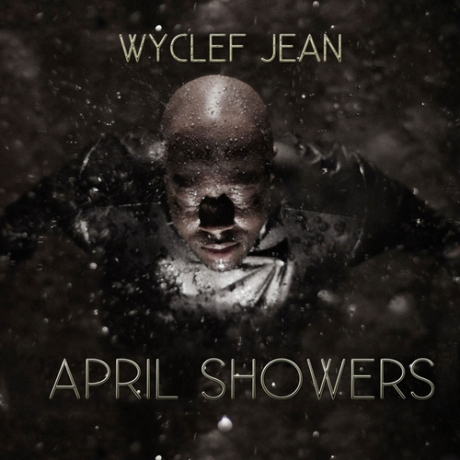 wyclef-april-showers