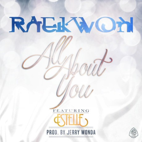 Raekwon – 'All About You' (Feat. Estelle )
