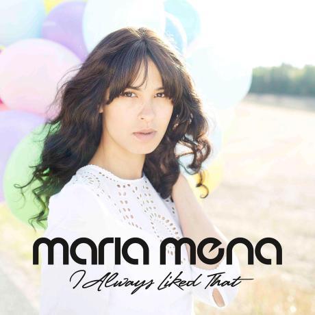 maria-mena-i-always-liked-that