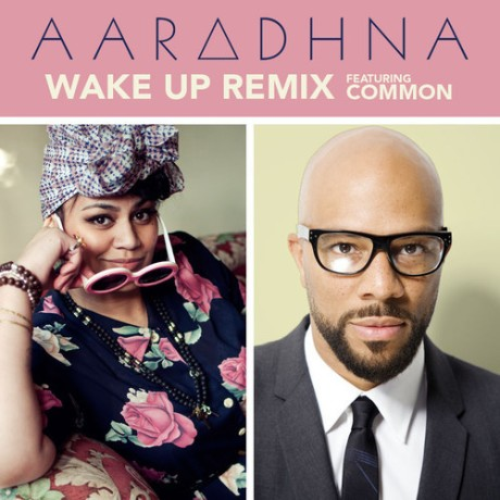 Aaradhna-Wake-Up-Remix-Common