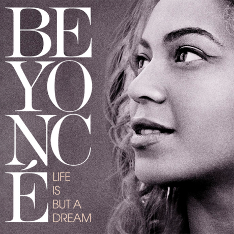 Beyoncé-Life-Is-But-a-Dream-2013