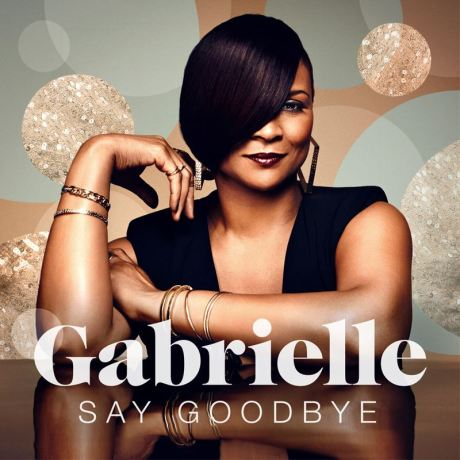 Gabrielle_Say_Goodbye_Official_Single_Cover
