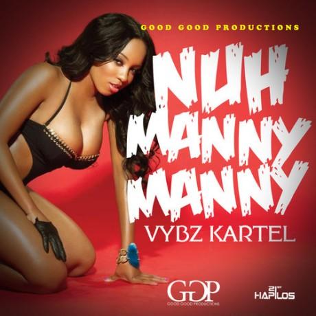Vybz Kartel - Nuh Manny Manny