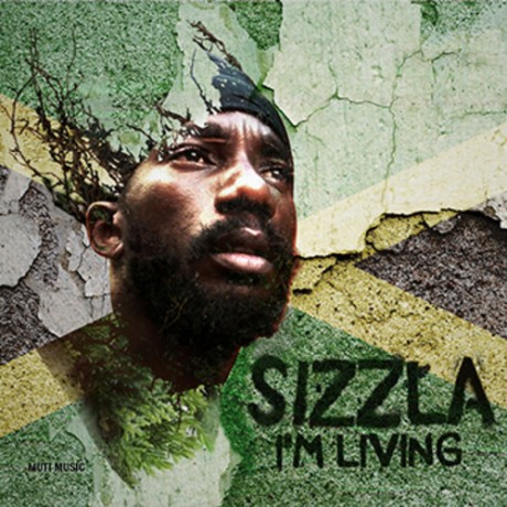 Sizzla-I'm-Living-2013