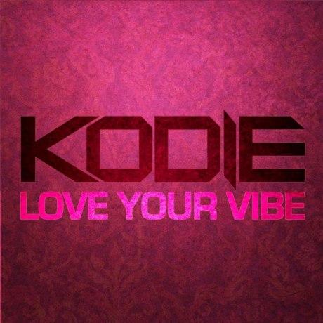 Kodie-Love-Your-Vibe-ARTWORK