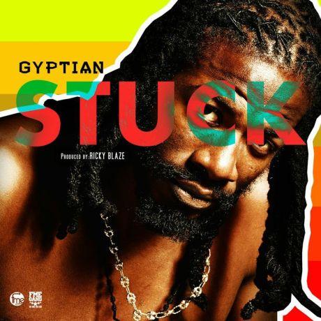 Gyptian - stuck