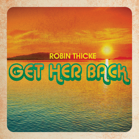 Robin-Thicke-Get-Her-Back-2014