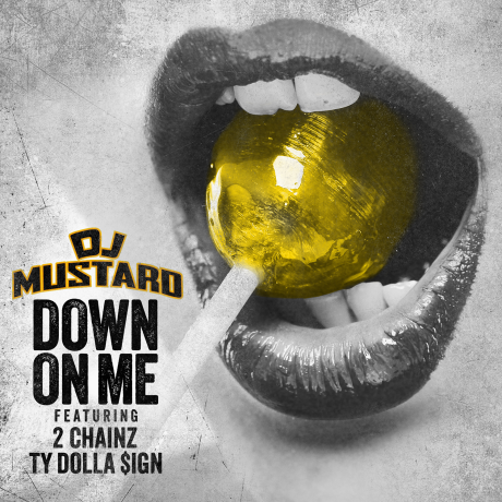 DJ-Mustard-Down-On-Me-2014
