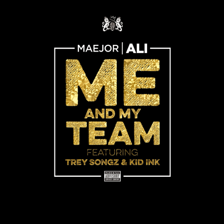Maejor-Ali-Me-and-My-Team-2014