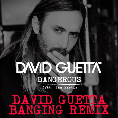 David-Guetta-Dangerous-David-Guetta-Banging-Remix-2014-1500x1500