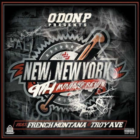o-don-p-9th-inning-remix-feat-french-montana-troy-ave