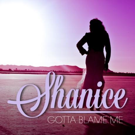 shanice-gotta-blame-me-2014