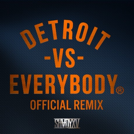 detroit-vs-everybody-remix