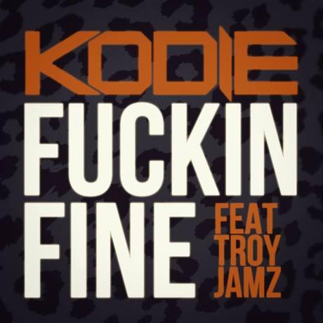 kodie-troy-jamz-fuckin-fine-2014