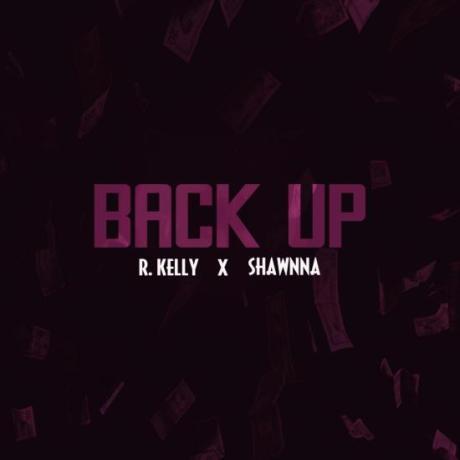 r-kelly-back-up-feat-shawnna