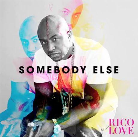 rico-love-somebody-else