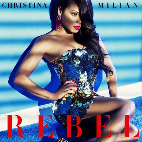 Christina-Milian-Rebel-2015