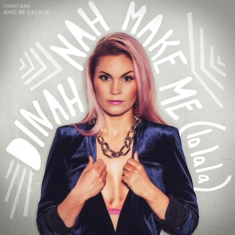 Dinah-Nah-Make-Me-La-La-La-2015-1200x1200