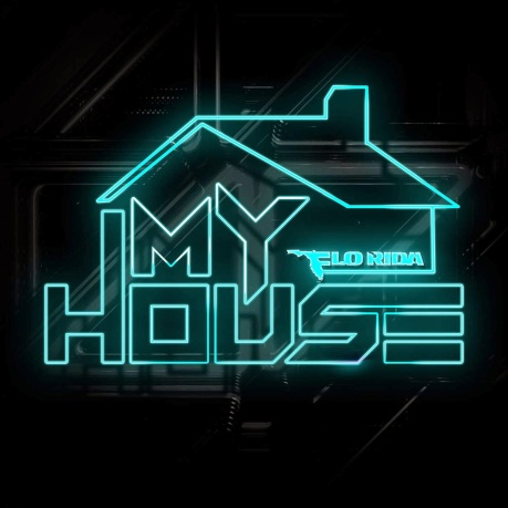 flo-rida-my-house
