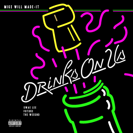 Mike-Will-Made-It-Drinks-On-Us-2015-1400x1400
