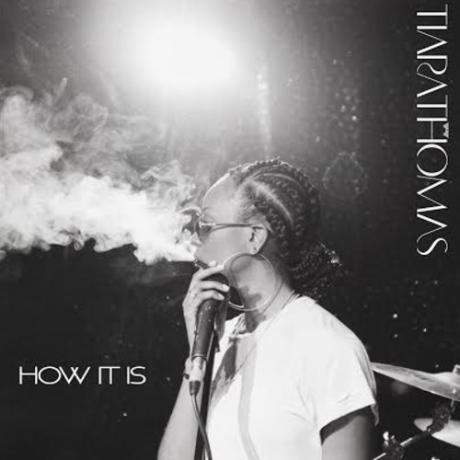 Tiara-Thomas-How-It-Is-2015