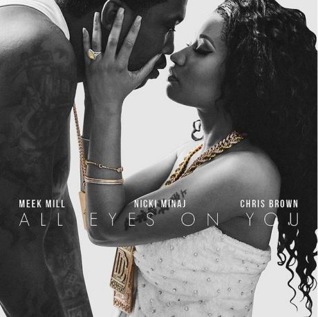 meek-all-eyes-on-you-feat-nicki-minaj-chris-brown1