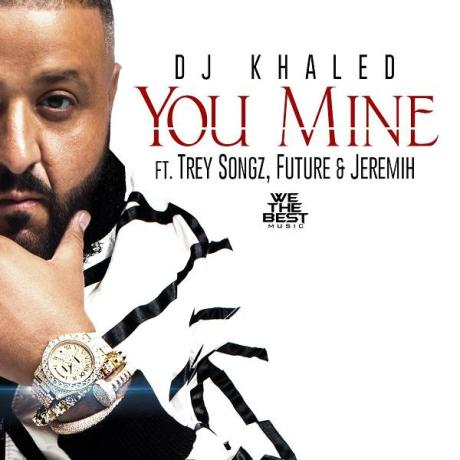 dj-khaled-you-mine