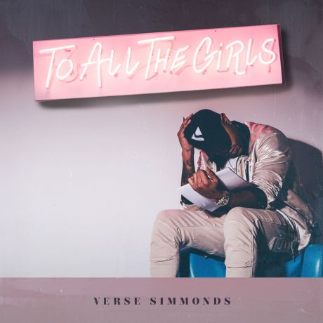 verse-simmonds-to-all-the-girls-2016