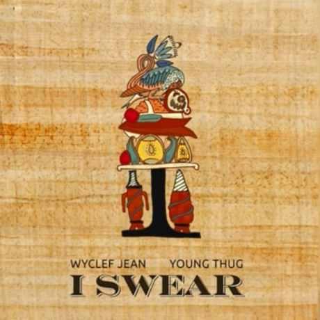 wyclef-jean-i-swear-feat-young-thug-single-art
