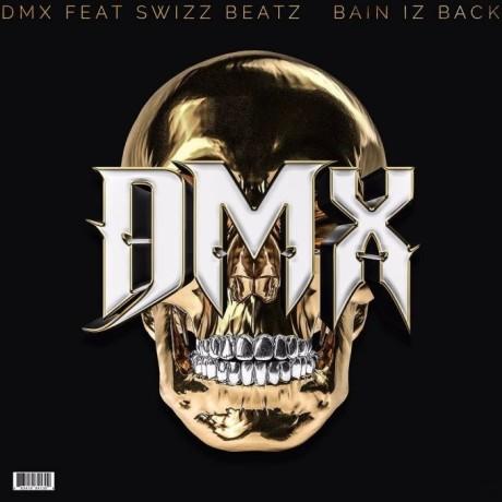 dmx-bain-iz-back