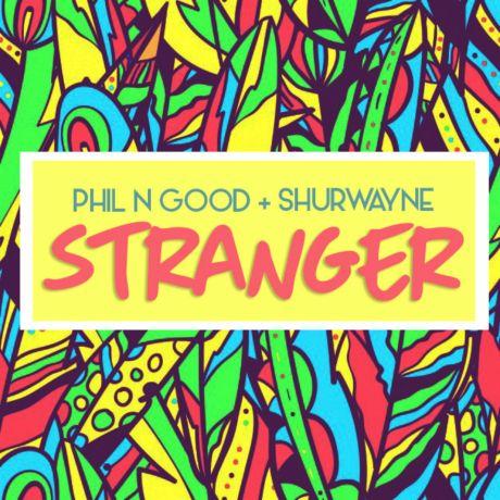 phil-n-good-shurwayne-stranger-cover